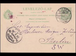 Ungarn Postkarte P 26 Krone 5 F. grün von SZEGED 22.3.1900 nach Berlin 24.3.