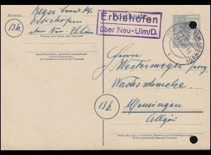 Landpost Erbishofen über NEU-ULM (DONAU) 11.5.1948 auf Postkarte P 962a