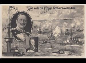 Propaganda-AK Stolz weht die Flagge Schwarz-Weiss-Rot, Feldpost Bahnpost 8.5.15