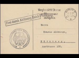 Frei durch Ablösung Reichsverwaltung für Reichsaufgaben Postkarte BERLIN 11.2.27