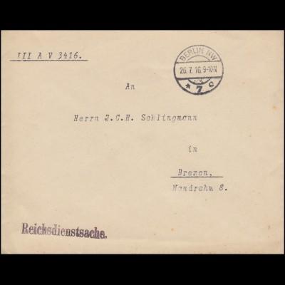 Reichsdienstsache Reichsamt des Innern Brief BERLIN 26.7.1916 nach Bremen