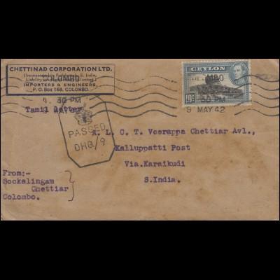 Zensurbrief aus Ceylon COLOMBO 9.5.1942 via KALLUPPATTI nach KARAIKUDI 14.5.42