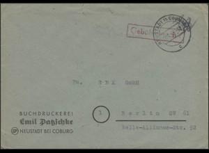 Gebühr-Bezahlt-Stempel Brief Buchdruckerei Neustadt/Coburg 28.1.46 nach Berlin