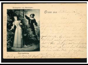 AK Lyrik - Trompeter von Säckingen: Überraschung, LUDWIGSBURG 30.9.1898