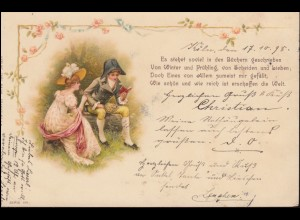 AK Verliebtes Paar mit Gedicht - Bücher ... erschaffen die Welt, CÖLN 18.10.1898