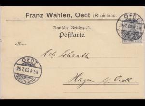 68 Germania 2 Pf auf Postkarte OEDT (RHEINLAND) 25.7.1902 nach Hagen bei Oedt