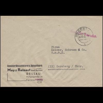 Gebühr-bezahlt-Stempel Bf. Glaserei & Spiegelfabrik DESSAU 5.12.45 nach Geraberg