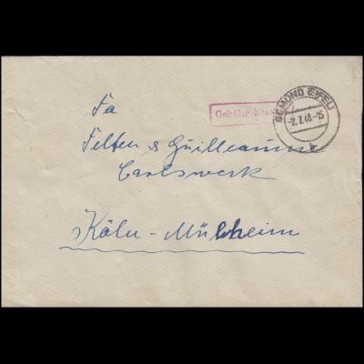 Gebühr-bezahlt-Stempel auf Brief GEMÜND (EIFEL) 2.7.48 nach Köln-Mülheim