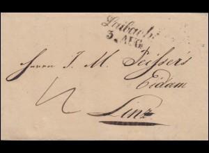 Österreich Vorphilatelie Faltbrief Zweizeiler Laibach 3.8.(1842) nach Linz 7.8.