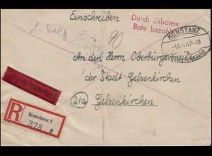 Gebühr-bezahlt-Stempel Eil-R-Brief KONSTANZ 15.4.47 nach GLESENKIRCHEN 18.4.47