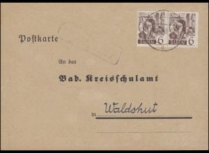 15 - 6 Pf Paar MeF auf Ferienanzeige Postkarte WALDSHUT 21.9.48 an Kreisschulamt