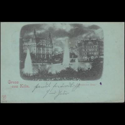AK Gruss aus Köln Deutscher Ring CÖLN 26.10.1897 nach STADT REICHENBERG 28.10.97