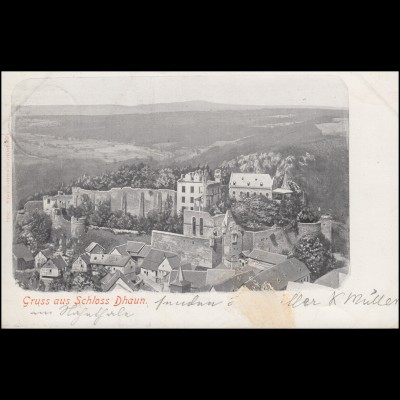 Ansichtskarte Gruss aus Schloss Dhaun, KIRN 20.7.1899 nach HOHENLIMBURG 21.7.99
