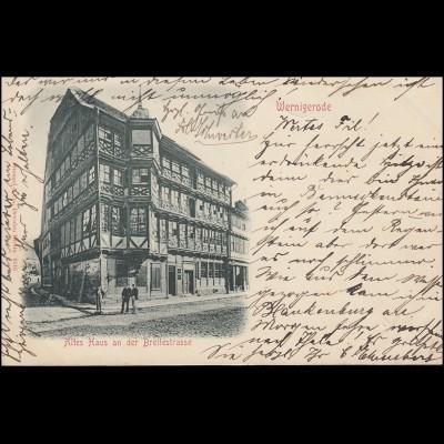 AK Altes Haus an der Breitestrasse WERNIGERODE 26.7.00 nach BENNECKENSTEIN 27.7.