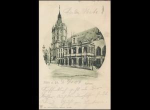 AK Köln am Rhein Rathaus, CÖLN 7.1.1904 nach ANGERMUND / BZ. DÜSSELDORF 7.1.04