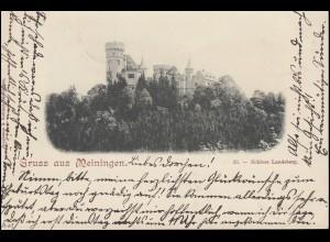 AK Gruss aus Meiningen Schloss Landsberg 18.8.1898 nach RENTWERTSHAUSEN 19.8.98