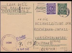 Zensur Military Censorship 14384 Postkarte P 901b mit Zusatzfr. KARLRUHE 16.4.46