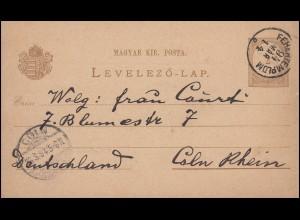 Ungarn Postkarte P 14 Ziffer 2 Kr von FEHERTEMPLOM 14.3.1894 nach CÖLN 16.3.94