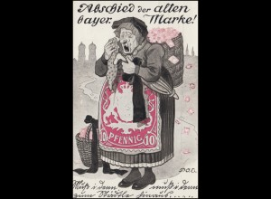 Karikatur-Ansichtskarte Abschied der alten bayerischen Marke! MÜNCHEN 23.2.1911