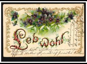 Prägekarte Leb wohl: Veilchen und Maiglöckchen, RHEYDT (BZ DÜSSELDORF) 18.2.1905