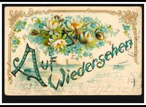 Prägekarte Auf Wiedersehen: Seerosen, Anker, RHEYDT (BZ DÜSSELDORF) 19.3.1905