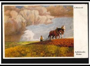 Künstler-AK A.Weczerzick: Aufziehendes Wetter - Pferdegespann beim Pflügen 1922