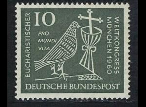 330 Eucharistischer Weltkongeß 10 Pf **